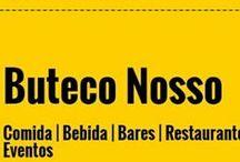 Buteco Nosso / Acesse nosso site: www.buteconosso.com