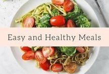 Easy and Healthy Meals / A collection of easy and healthy recipes (including gluten free and vegan) to make for you and your family to support clean eating and healthy living.