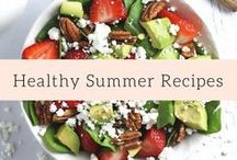 Healthy Summer Recipes / Easy recipes for breakfast, lunch, dinner and dessert to support clean eating over the summer!