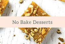 No Bake Desserts / Quick and easy, no bake, healthy dessert recipes.