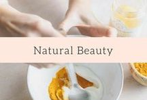 Natural Beauty / Easy natural beauty products, masks and remedies to bring your best skin forward naturally!