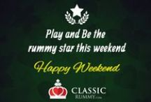 Happy Rummy Weekend!!! / This board allows you to know more about rummy special offers available only for the weekend at classicrummy.com , to know more about the current offers, visit: https://www.classicrummy.com/online-rummy-promotions?link_name=CR-12