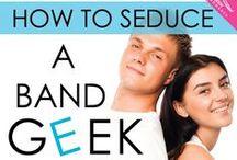 How to Seduce a Band Geek