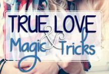 True Love and Magic Tricks