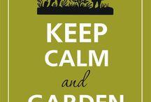 Keep calm and garden on!