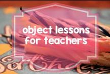 LDS Object Lessons for Church / Ideas for object lessons to use in teaching at church or in the home.