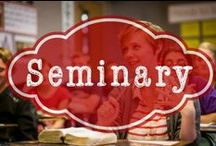 LDS Seminary / Tips, ideas, and links related to teaching or attending LDS Seminary