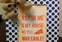 WAR EAGLE! / by Sallie Samples