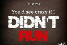 Running / Running tips, workouts, quotes and inspiration.