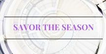 Savor the Season / Pins about seasonal celebrations and activities to do with the family