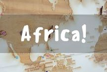Africa! / Pinning all the great destinations in Africa!