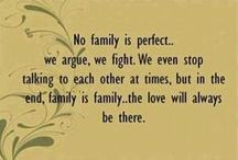 FAMILY / WHERE LOVE BEGINS AND GROWS / by Susan Maze