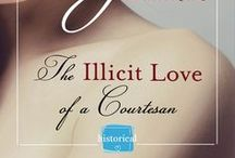 The Illicit Love of a Courtesan - a Historical Romance novel / These are the things which have inspired my debut novel The  Illicit Love of a Courtesan