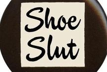 Shoes, SHOES...