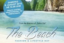 """The Beach 2015"" / Fashionday am 8. August 2015 in Pörtschach. Be there..."