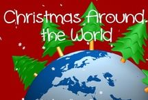 Christmas Around the World / by Mrs Robinson