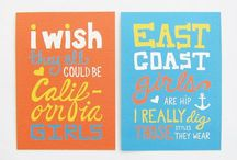 California Love / The Golden State / by Evelyn Fredrich
