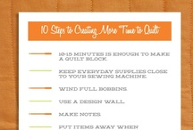 creating more time to quilt / by Rachel @ Not Your Run of the Mill