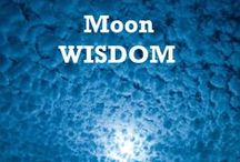Moon Wisdom / May You Be Gifted with Moon Wisdom.