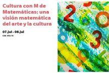 Cultura con M de Matemáticas 2016 / Curso de Verano UPV/EHU, una visión matemática del arte y la cultura