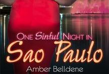 One Sinful Night in São Paulo / Research and Inspiration for my novella, One Sinful Night in São Paulo.  http://www.amazon.com/One-Sinful-Night-Sao-Paulo-ebook/dp/B00R19EZGI/, http://www.barnesandnoble.com/w/one-sinful-night-in-sao-paulo-amber-belldene/1120915061, https://www.goodreads.com/book/show/23857921-one-sinful-night-in-sao-paulo / by Amber Belldene