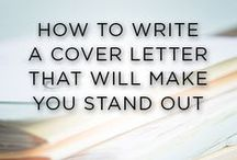 Cover Letters / Resources for writing your cover letter. ALWAYS include a cover letter. ALWAYS.