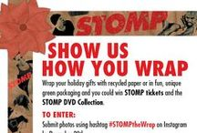 #STOMPtheWRAP / Win tickets to Stomp in New York and Los Angeles by showing us photos of your recycled wrapped gifts. Use the hashtag #STOMPtheWRAP on Instagram by December 20th to enter.