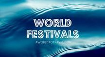World Festivals / Unique festivals and events around the world
