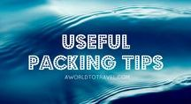 Packing Tips / Useful packing tips for light and cheap travels.