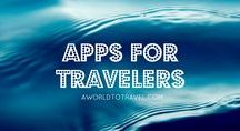 Apps For Travelers / Useful mobile applications for your travels
