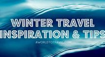 Winter Travel / Destinations you should visit in Winter