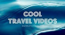 Cool Travel Videos / Travel videos worth watching