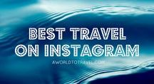 Travel on Instagram / Traveling with Instagram around the world. _ Which Accounts are rocking it Tips for Success Related Photo Editing Apps Endless Inspiration and much more!