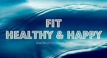 Fit, Healthy & Happy / Healthy lifestyle tips