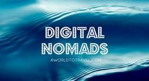 Digital Nomads / Working on the move.