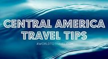 Central America Travel Tips