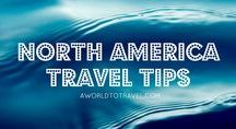 North America Travel Tips