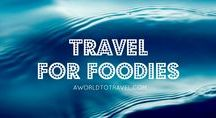 Travel For Foodies