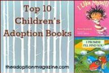 Adoption Books / Books for children geared towards adoption.