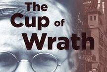 The Cup of Wrath / a novelization of the last years of Dietrich Bonhoeffer's life by Mary Glazener