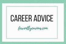 Career Advice For Millennials / The best career tips for recent college graduates. Visit ferventlycurious.com for more career tips.
