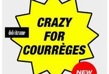 Crazy for Courrèges