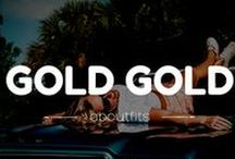 Gold gold gold gold / ✨