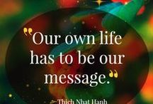 Thich Nhat Hanh / We love the teachings of Thich Nhat Hanh and are honored to assemble a board about him.