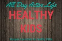 Healthy Kids: Recipes, activities and more / Recipes that are kid friendly and healthy.  This is a great place for activities and ways to get kids moving.