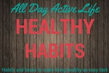 Healthy Habits: Practice Makes Perfect / Making healthy habits doesn't have to be hard.  Healthy living takes practice and making habits is the key to getting those habits ingrained.