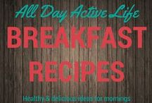 Breakfast Ideas / Great ideas to keep your morning routine healthy and easy with recipes, tips and ideas.