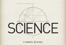 Science and Reason / Life / by Claudia M Richards