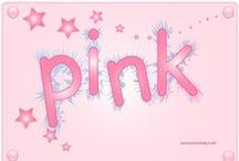 Lovely Pink / by Wilma