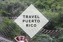 TRAVEL PUERTO RICO / TRAVEL PUERTO RICO